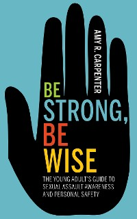 Cover Be Strong, Be Wise