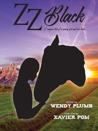 """Cover ZZ Black """"The Classic tale of a girl and the horse she loved"""""""