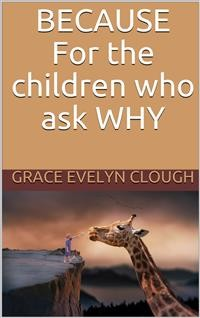 Cover Because - For the Childred Who Ask Why