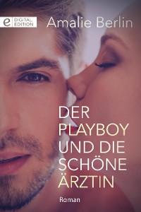 Cover Der Playboy und die schöne Ärztin