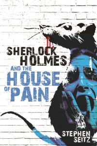 Cover Sherlock Holmes and The House of Pain