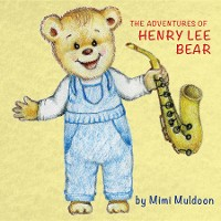 Cover The Adventures of Henry Lee Bear