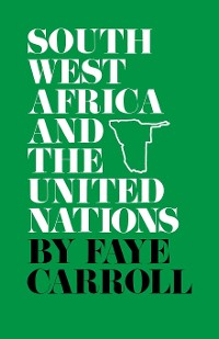 Cover South West Africa and the United Nations