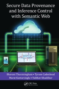 Cover Secure Data Provenance and Inference Control with Semantic Web