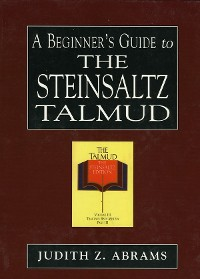 Cover A Beginner's Guide to the Steinsaltz Talmud