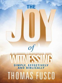 Cover The Joy of Witnessing