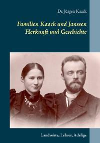 Cover Familien Kaack und Janssen - Herkunft und Geschichte