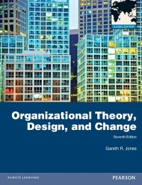 Cover Organizational Theory, Design, and Change: Global Edition