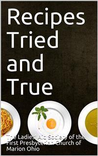 Cover Recipes Tried and True