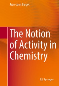 Cover The Notion of Activity in Chemistry