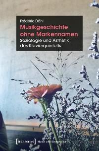 Cover Musikgeschichte ohne Markennamen