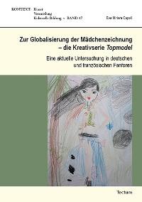 Cover Zur Globalisierung der Mädchenzeichnung - die Kreativserie Topmodel