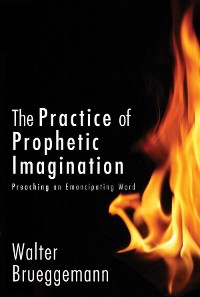 Cover The Practice of Prophetic Imagination