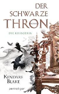 Cover Der Schwarze Thron 3 - Die Kriegerin