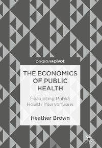 Cover The Economics of Public Health