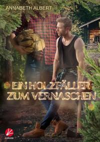 Cover Ein Holzfäller zum Vernaschen