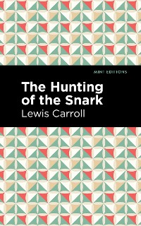 Cover The Hunting of the Snark