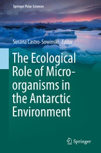 Cover The Ecological Role of Micro-organisms in the Antarctic Environment
