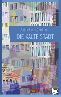 Cover Die kalte Stadt