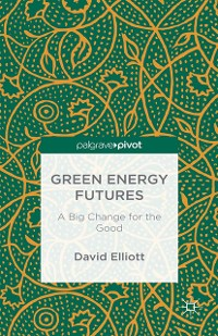 Cover Green Energy Futures: A Big Change for the Good