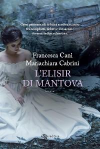 Cover L'elisir di Mantova
