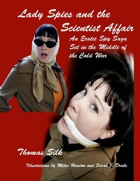 Cover Lady Spies and the Scientist Affair