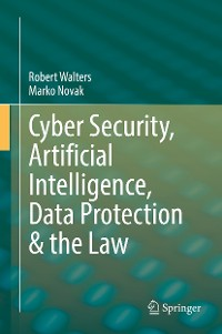 Cover Cyber Security, Artificial Intelligence, Data Protection & the Law
