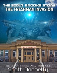 Cover The Scout Brooks Story: The Freshman Invasion
