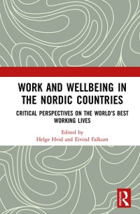 Cover Work and Wellbeing in the Nordic Countries