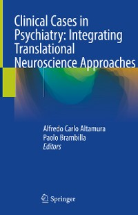 Cover Clinical Cases in Psychiatry: Integrating Translational Neuroscience Approaches