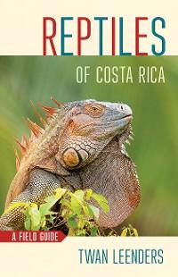 Cover Reptiles of Costa Rica