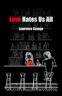 Cover Love Hates Us All