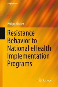 Cover Resistance Behavior to National eHealth Implementation Programs