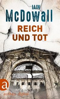 Cover Reich und tot