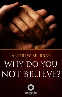 Cover Why Do You Not Believe?
