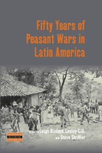 Cover Fifty Years of Peasant Wars in Latin America