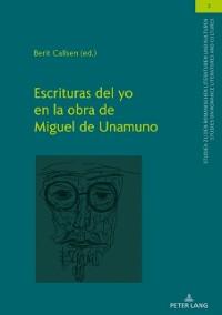 Cover Escrituras del Yo en la obra de Miguel de Unamuno