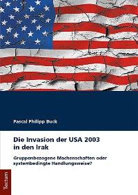 Cover Die Invasion der USA 2003 in den Irak