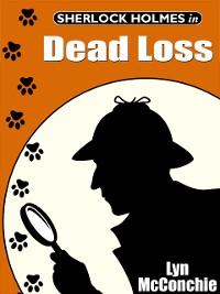 Cover Sherlock Holmes in Dead Loss