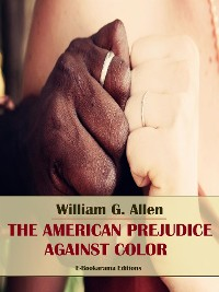 Cover The American Prejudice Against Color