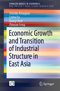 Cover Economic Growth and Transition of Industrial Structure in East Asia