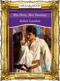 Cover His Duty, Her Destiny (Mills & Boon Historical)