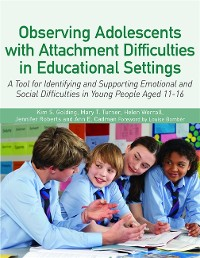 Cover Observing Adolescents with Attachment Difficulties in Educational Settings