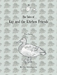 Cover The Tales of Kay and the Kitchen Friends
