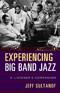Cover Experiencing Big Band Jazz