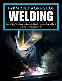 Cover Farm and Workshop Welding, Third Revised Edition