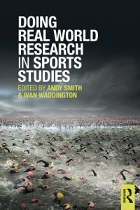 Cover Doing Real World Research in Sports Studies