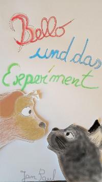 Cover Bello und das Experiment