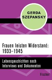 Cover Frauen leisten Widerstand: 1933–1945