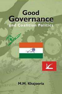 Cover Good Governance and Coalition Politics (PDP-Congress in Jammu & Kashmir)